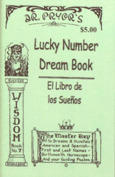 Dr  Pryor's Lucky Numbers Dream Book : Sneaky Pete!, Your #1